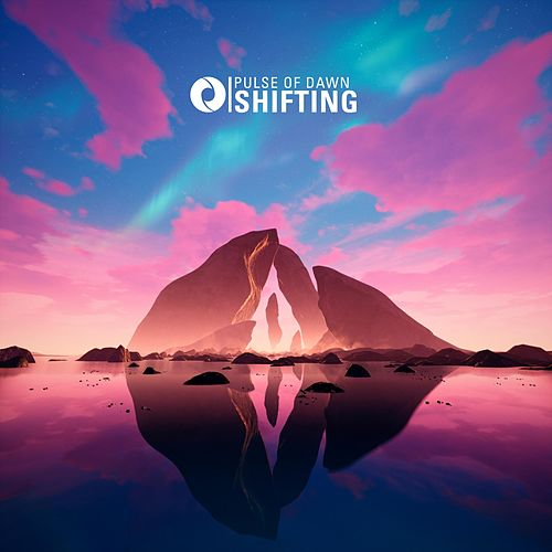 Shifting by Pulse of Dawn