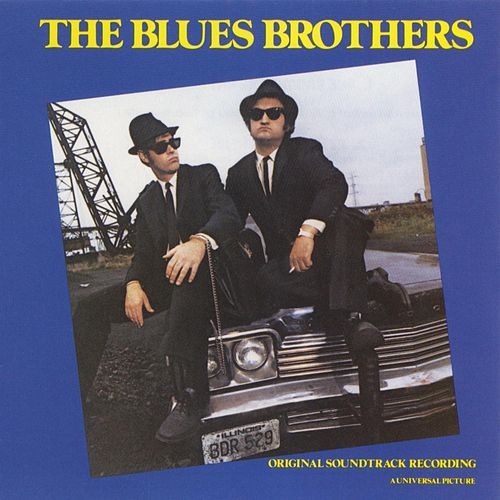 The Blues Brothers Original Motion Picture Soundtrack de Blues Brothers