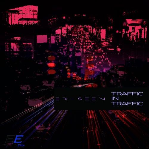 Traffic In Traffic de ER-SEEn