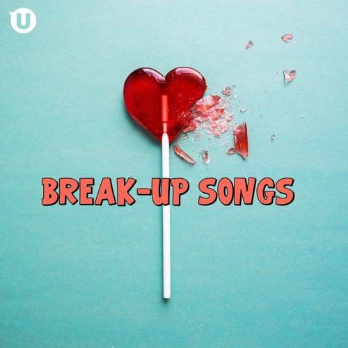 Break-Up Songs von Various Artists