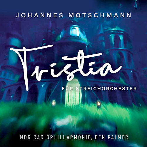 Tristia für Streichorchester von NDR Radiophilharmonie
