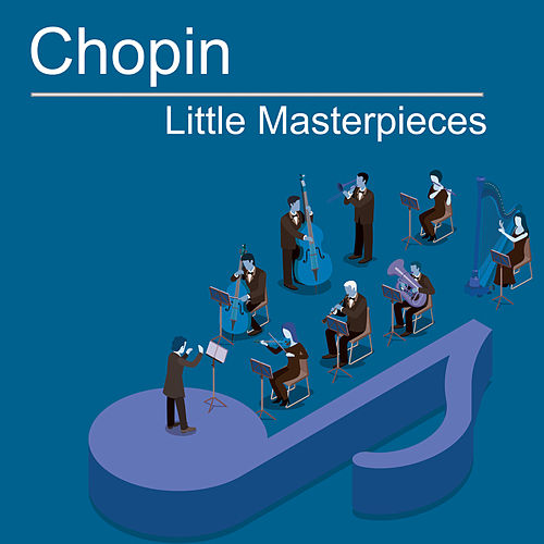 Chopin Little Masterpieces von Various Artists
