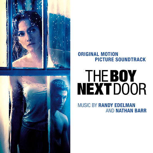 The Boy Next Door (Original Motion Picture Soundtrack) by Randy Edelman