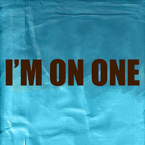 I'm On One by Hip Hop's Finest
