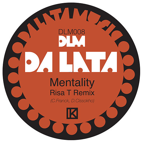 Mentality (Risa T Remix) by Da Lata