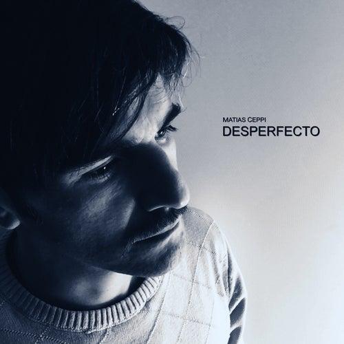 Desperfecto fra Matias Ceppi