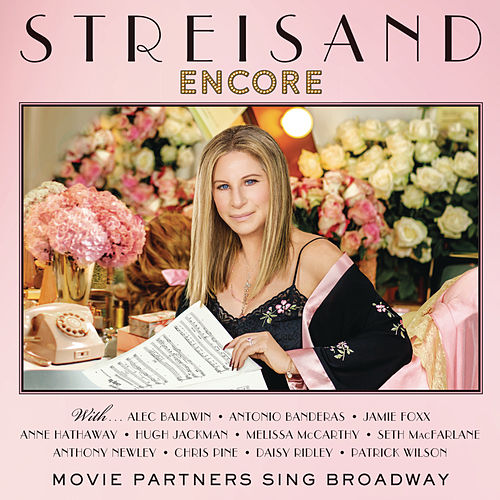 Encore: Movie Partners Sing Broadway (Deluxe) de Barbra Streisand