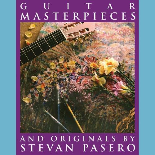 Guitar Masterpieces de Stevan Pasero