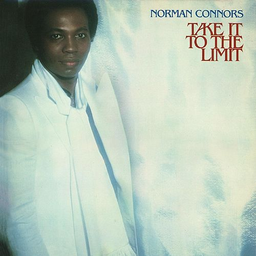 Take It to the Limit de Norman Connors