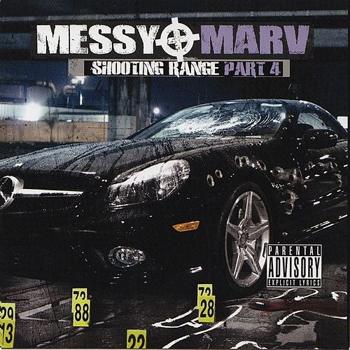Messy Marv - Shooting Range Part 4 von Various Artists