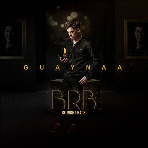 BRB Be Right Back de Guaynaa