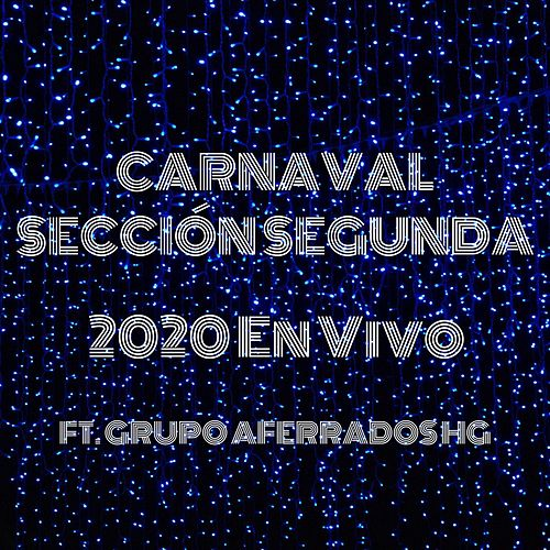 2020 (En Vivo) de Carnaval Sección Segunda