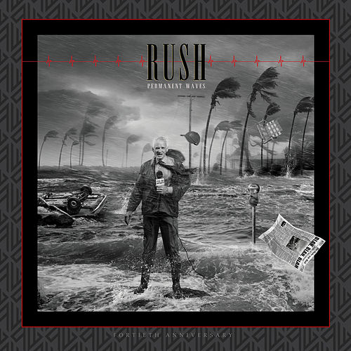 Permanent Waves (40th Anniversary) by Rush