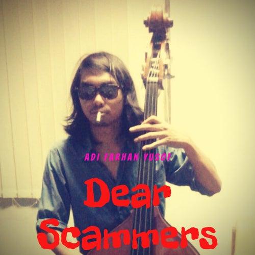 Dear Scammers (Demo) by Adi Farhan Yusof