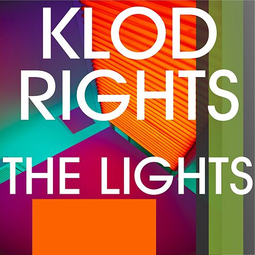 The Lights by Klod Rights