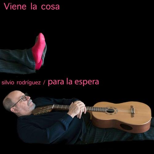 Viene la Cosa by Silvio Rodriguez