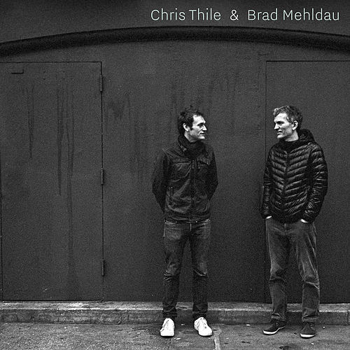 Chris Thile & Brad Mehldau by Chris Thile