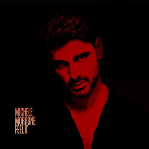 Feel It by Michele Morrone