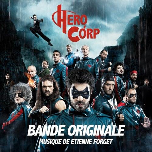 Hero Corp : Bande originale by Etienne Forget