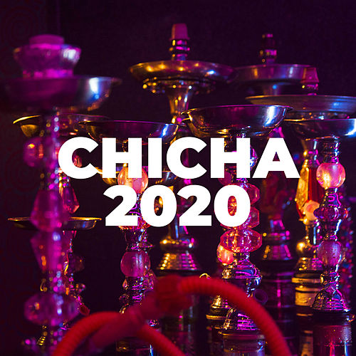 Chicha 2020 by Various Artists