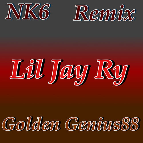 NK6 (Remix) by Lil Jay Ry
