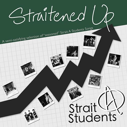 Straitened Up by Strait A Students