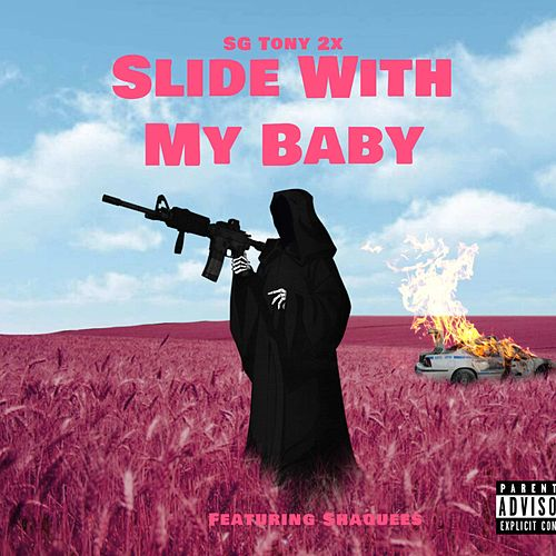 Slide with My Baby de SG Tony 2x