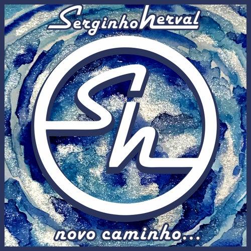 Novo Caminho by Serginho Herval