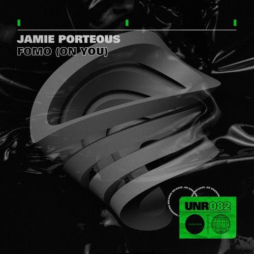 FOMO (on you) de Jamie Porteous