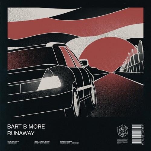Runaway von Bart B More
