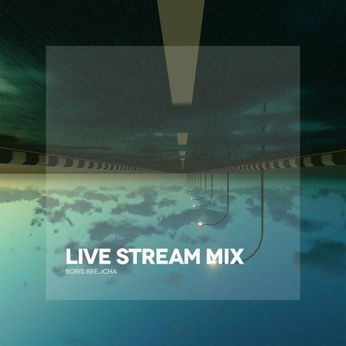 Live Stream Mix (Mixed) de Boris Brejcha