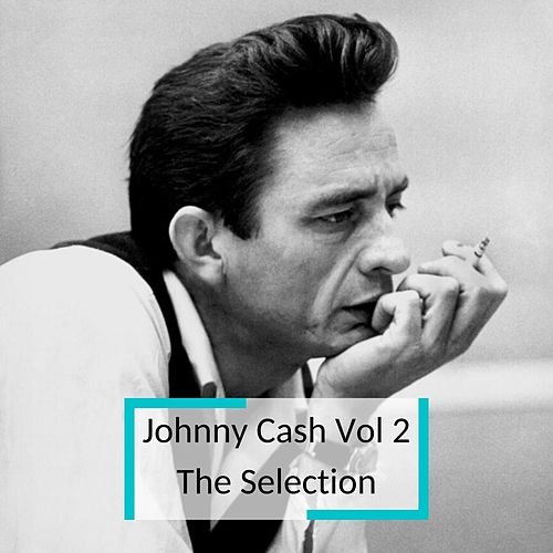 Johnny Cash Vol 2 - The Selection van Johnny Cash