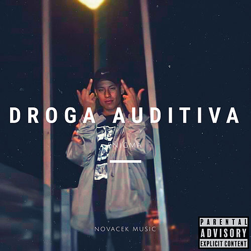 Droga Auditiva by Enigma