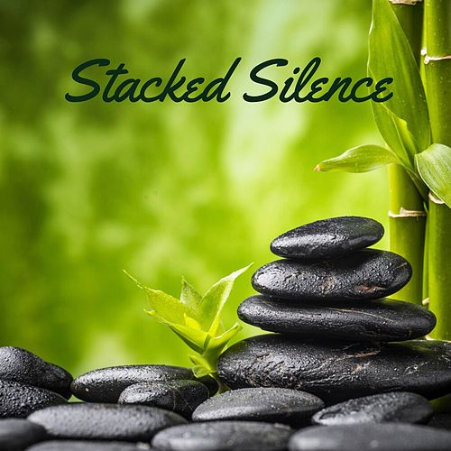 Stacked Silence by Deep Sleep Meditation