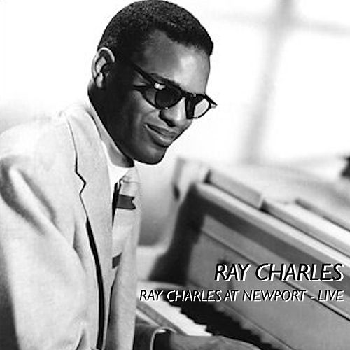 Ray Charles At Newport -Live- de Ray Charles