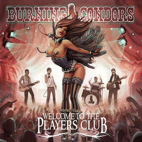 Welcome to the Players Club (E.P.) von Burning Condors
