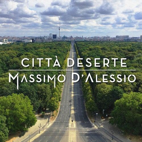 Città Deserte de Massimo D'Alessio