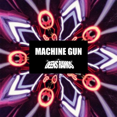 Machine Gun by Deens Ramos