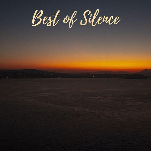 Best of Silence by Deep Sleep Meditation