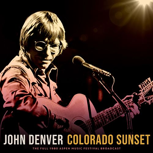 Colorado Sunset von John Denver