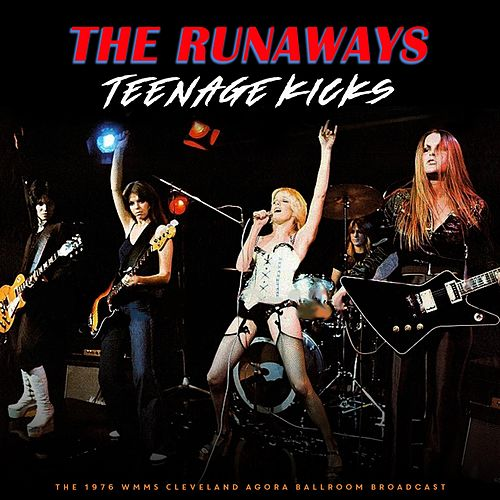 Teenage Kicks de The Runaways