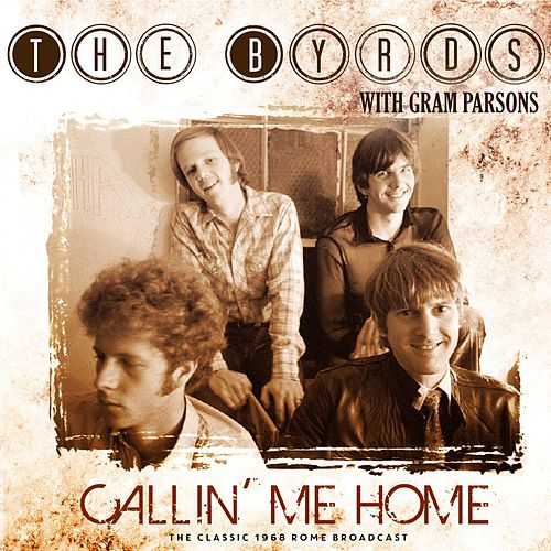 Callin' Me Home by The Byrds
