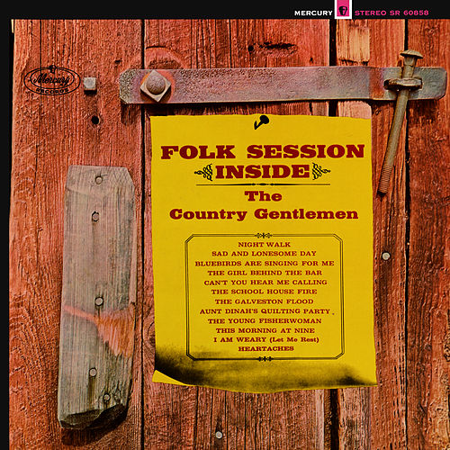 Folk Session Inside (Expanded Edition) by The Country Gentlemen