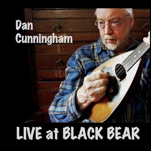 Live at Black Bear by Dan Cunningham
