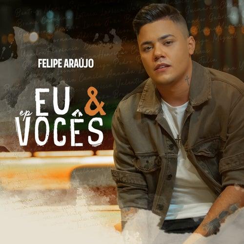 Eu & Vocês de Felipe Araújo
