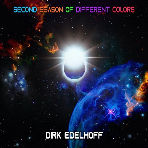 Second Season of Different Colors de Dirk Edelhoff