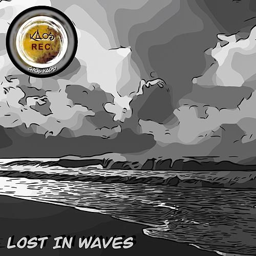 Lost in Waves by Chris Kaos