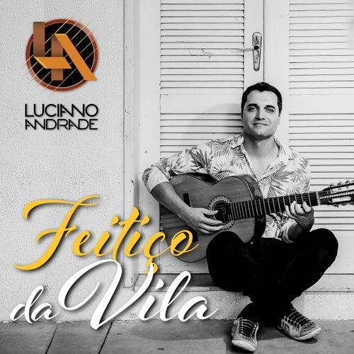 Feitiço da Vila by Luciano Andrade