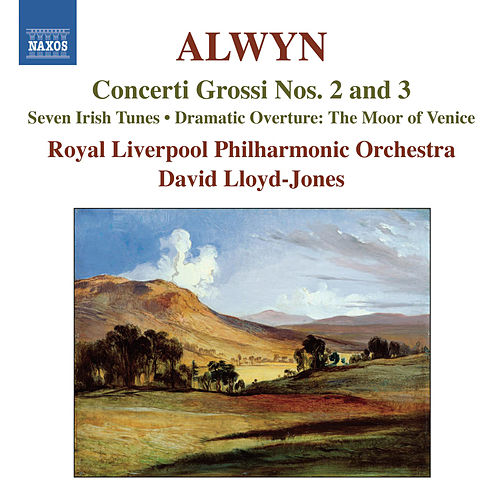 Alwyn: Concerti Grossi Nos. 2 & 3 by David Lloyd-Jones