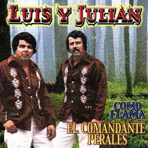 Como Flama de Luis Y Julian